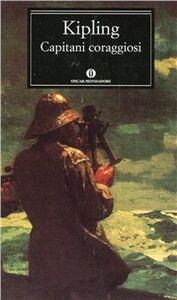 Foto Cover di Capitani coraggiosi-Una storia dei Grandi Banchi, Libro di Rudyard Kipling, edito da Mondadori