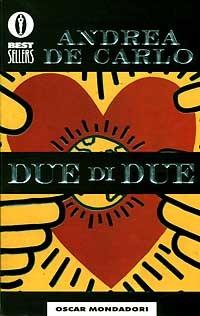 Due di due - De Carlo Andrea - wuz.it