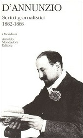 Scritti giornalistici (1882-1888). Vol. 1