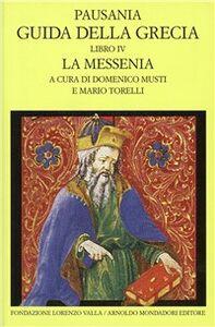 Libro Guida della Grecia. Vol. 4: La Messenia. Pausania