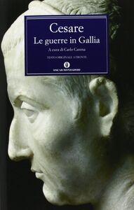 Libro Le guerre in Gallia-De bello gallico G. Giulio Cesare