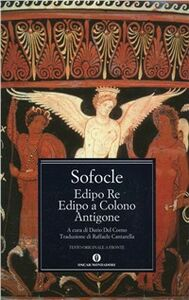 Libro Edipo re-Edipo a Colono-Antigone Sofocle