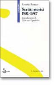 Libro Scritti storici 1951-1987 Rosario Romeo