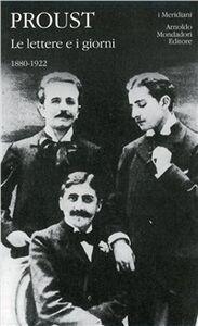 Foto Cover di Le lettere e i giorni, Libro di Marcel Proust, edito da Mondadori