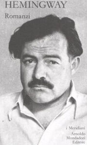 Libro Romanzi. Vol. 1 Ernest Hemingway