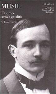 Libro L' uomo senza qualità. Vol. 1 Robert Musil