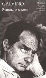 Libro Romanzi e racconti. Vol. 2 Italo Calvino