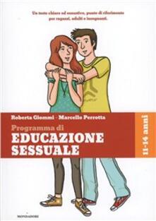 Criticalwinenotav.it Ragazzi e ragazze, come cambia il mio corpo, il gioco, l'amicizia, l'amore. Programma di educazione sessuale. 11-14 anni Image