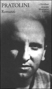 Foto Cover di Romanzi. Vol. 1, Libro di Vasco Pratolini, edito da Mondadori