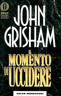 Il Il momento di uccidere - Grisham John - wuz.it