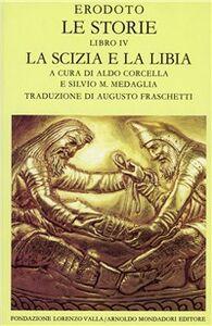 Libro Le storie. Libro 4°. La Scizia e la Libia Erodoto