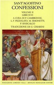 Le confessioni. Vol. 2: Libri 4-6.