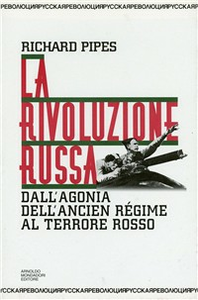 Libro La rivoluzione russa Richard Pipes