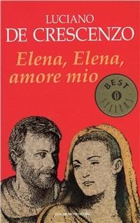 Elena, Elena, amore mio - De Crescenzo Luciano - wuz.it