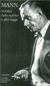 Libro Nobiltà dello spirito e altri saggi Thomas Mann