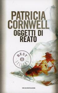 Libro Oggetti di reato Patricia D. Cornwell