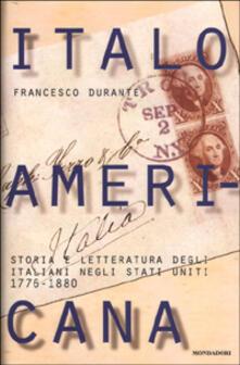 Antondemarirreguera.es Italoamericana. Vol. 1: Storia e letteratura degli italiani negli Stati Uniti 1776-1880. Image