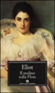 Libro Il mulino sulla floss George Eliot