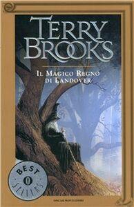 Libro Il magico regno di Landover. Ciclo di Landover. Vol. 1 Terry Brooks