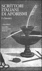 Scrittori italiani di aforismi. Vol. 1