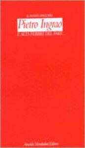Libro L' alta febbre del fare Pietro Ingrao