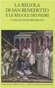 Libro La regola di san Benedetto e le regole dei Padri