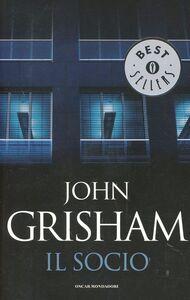 Foto Cover di Il socio, Libro di John Grisham, edito da Mondadori