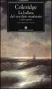 Foto Cover di La ballata del vecchio marinaio e altre poesie, Libro di Samuel T. Coleridge, edito da Mondadori