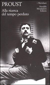 Alla ricerca del tempo perduto - Proust Marcel - wuz.it