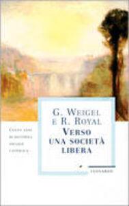 Libro Verso una società libera Weigel , Royal