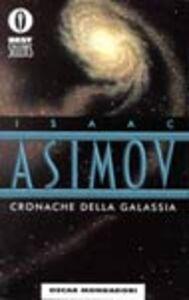 Libro Cronache della galassia Isaac Asimov