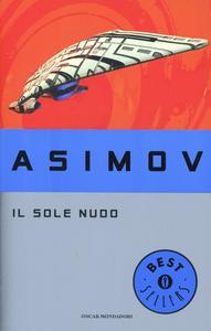 Libro Il sole nudo Isaac Asimov