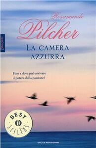 Foto Cover di La camera azzurra, Libro di Rosamunde Pilcher, edito da Mondadori