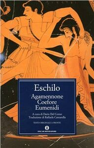 Libro Agamennone-Coefore-Eumenidi Eschilo