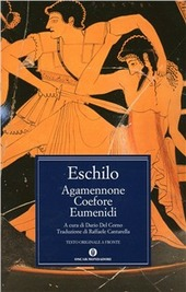 Agamennone-Coefore-Eumenidi