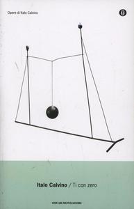 Libro Ti con zero Italo Calvino