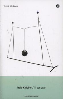 Ti con zero - Italo Calvino - copertina