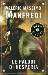 Foto Cover di Le paludi di Hesperia, Libro di Valerio M. Manfredi, edito da Mondadori