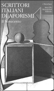 Foto Cover di Scrittori italiani di aforismi. Vol. 2, Libro di  edito da Mondadori
