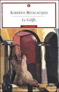 Libro La califfa Alberto Bevilacqua
