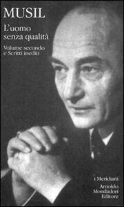 Libro L' uomo senza qualità. Vol. 2 Robert Musil