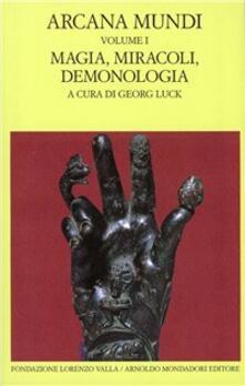 Camfeed.it Arcana mundi. Vol. 1: Magia, miracoli, demonologia. Image