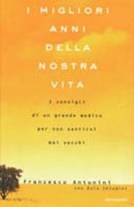 Libro Non invecchiare Francesco Antonini
