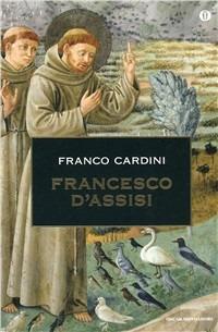 Francesco d'Assisi - Cardini Franco - wuz.it