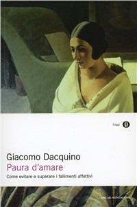 Paura d'amare - Dacquino Giacomo - wuz.it