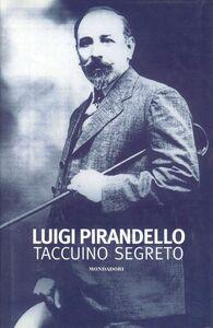 Libro Taccuino segreto Luigi Pirandello