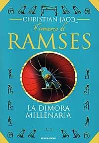 La La dimora millenaria. Il romanzo di Ramses. Vol. 2 - Jacq Christian - wuz.it
