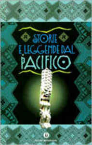 Libro Storie e leggende del Pacifico