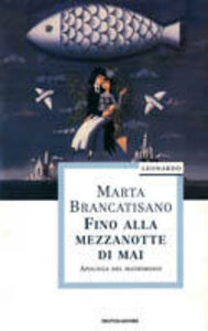 Libro Fino alla mezzanotte di mai Marta Brancatisano