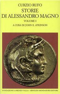 Foto Cover di Storia di Alessandro Magno. Vol. 1, Libro di Quinto Curzio Rufo, edito da Mondadori